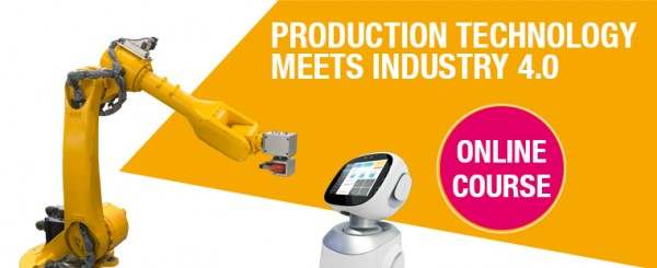 Online Course 2021 - Production Technology meets Industry 4.0